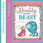 Beauty and the Beast | Michael Morpurgo