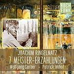 7 Meistererzählungen | Joachim Ringelnatz