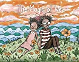 #5: The Magic of We