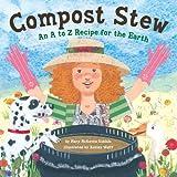 Compost Stew, Mary McKenna Siddals, 1582463417