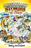 Missionary Stories From Around the World (Biography)
