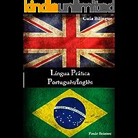 Língua Prática: Português / Inglês