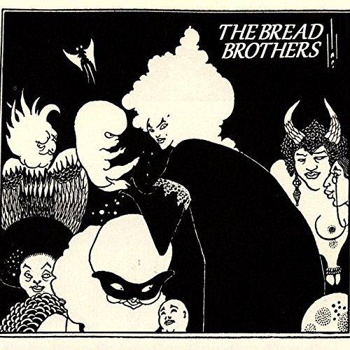 The Bread Brothers [Explicit]