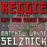 Reggie vs. Kaiju Storm Chimera Wolf: Daikaiju Universe, Book 1