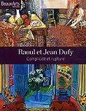 Raoul et Jean Dufy : Complicité et rupture