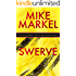Swerve: A Detectives Seagate and Miner Mystery (Book 8)