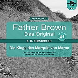 Die Klage des Marquis von Marne (Father Brown - Das Original 41)