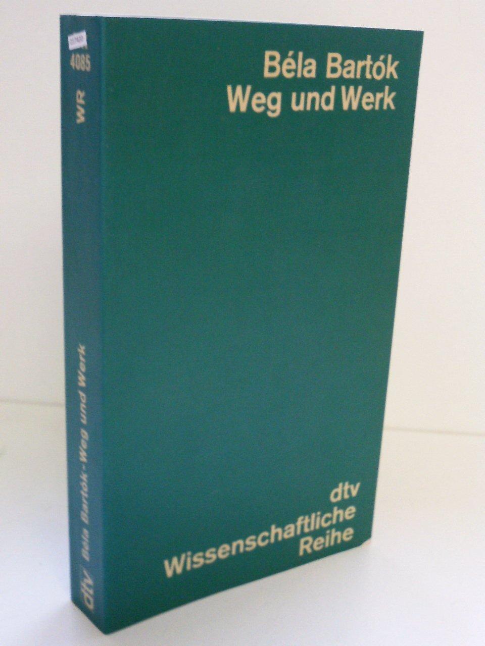 Bela Bartok. Leben und Werk. Broschiert – Januar 1985 Bence Szabolcsi DTV Deutscher Taschenbuch 3423040858