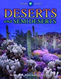 Deserts and Semideserts, Michael Allaby and Robert Anderson, 1432941755