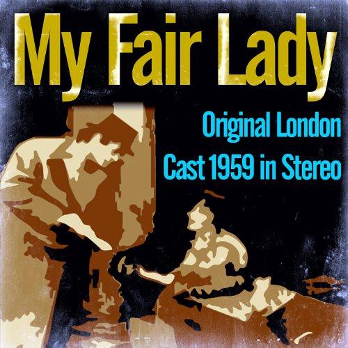 My Fair Lady - Original London...