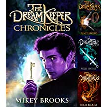 The Dream Keeper Chronicles: The Complete Trilogy
