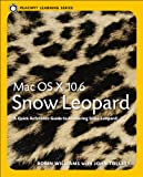 Mac OS X 10.6 Snow Leopard, Peachpit Press Staff and John Tollett, 0321635388