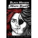 Black Hearts White Bones