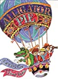 Alligator Pie Classic Edition by Dennis Lee (May 11 2012)