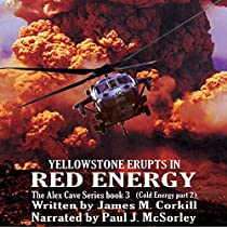 RED ENERGY: COLD ENERGY, PART 2: ALEX CAVE, BOOK 3