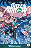 img - for Green Arrow Vol. 3: Emerald Outlaw (Rebirth) book / textbook / text book
