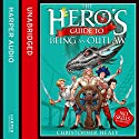 The Hero's Guide to Being an Outlaw Audiobook by Christopher Healy Narrated by Bronson Pinchot