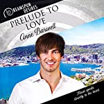Prelude to Love: Dreamspun Desires, Book 49 | Anne Barwell