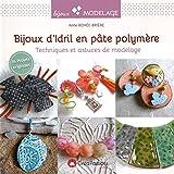 Bijoux d'idril en pâte polymère : Techniques et astuces de modelage