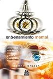 Entrenamiento mental: Cómo vencer en el deporte y en la vida gracias al entrenamiento mental (Deportes nº 70)