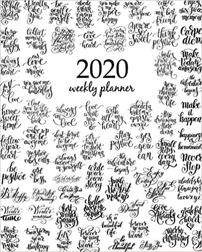 love and holidays handwritten brush 2020 Weekly Planner Calendar Schedule Organizer Appointment Journal Notebook and Action day With Inspirational Quotes  mega set of 100 black and white positive inspirational quotes about life