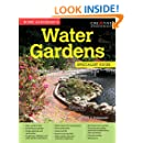 Home Gardener's Water Gardens: Designing, building, planting, improving and maintaining water gardens