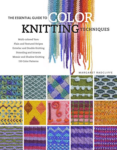 - The Essential Guide to Color Knitting Techniques