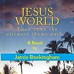 Jesus World | Jamie Buckingham
