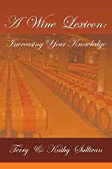 A Wine Lexicon: Increasing Your Knowledge Paperback