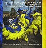 Freedom's Dance: Social Aid and Pleasure Clubs in