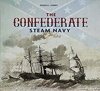Book Cover: The Confederate Steam Navy: 1861-1865