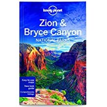 Lonely Planet Zion & Bryce Canyon National Parks 3rd Ed.: 3rd Edition