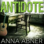 Antidote: Red Plague, Book Two   Anna Abner