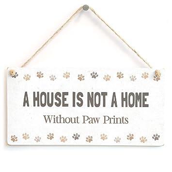 Amazon.com: Una casa no es un hogar sin huellas – Super Cute ...