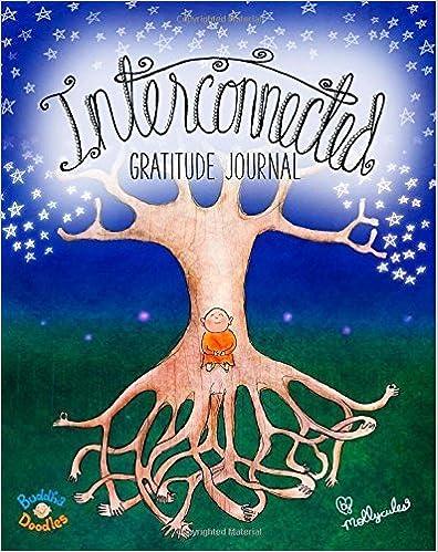 Buddha Doodles Gratitude Journal: Interconnected (Buddha Doodles Gratitude Journals) (Volume 3) by Hahn, Molly(December 4, 2014)