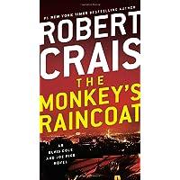 The Monkey's Raincoat: An Elvis Cole and Joe Pike Novel: 1