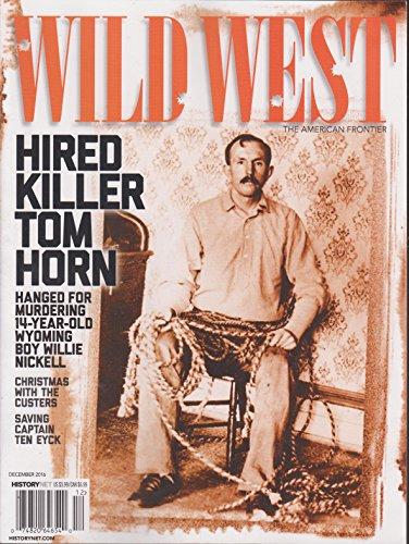 Wild West Magazine (Wild West Magazine December 2016)