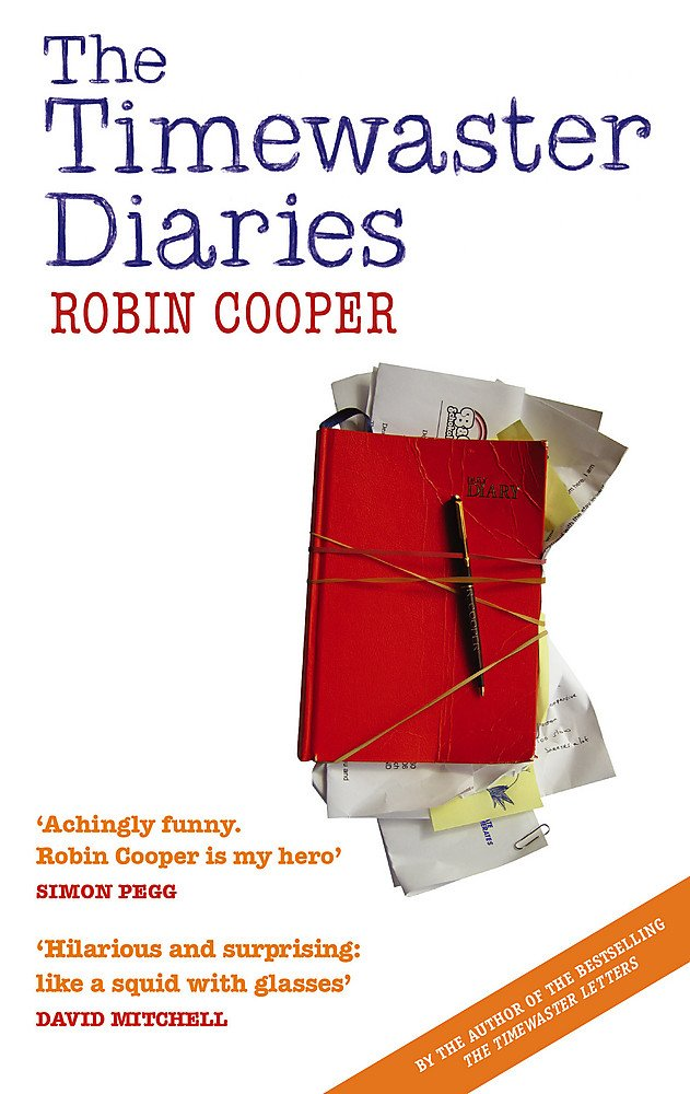 The Timewaster Diaries: A Year in the Life of Robin Cooper pdf