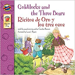 amazoncom goldilocks and the three bears grades pk ricitos de oro y los tres osos keepsake stories candice ransom tammie lyon