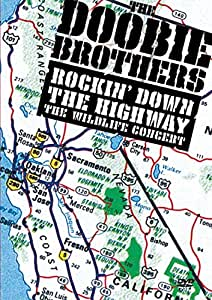 The Doobie Brothers - Rockin Down the Highway: The Wildlife Concert