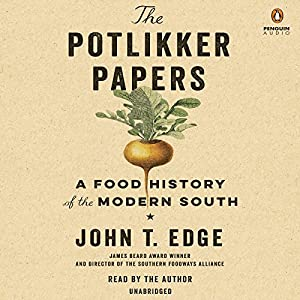 The Potlikker Papers Audiobook