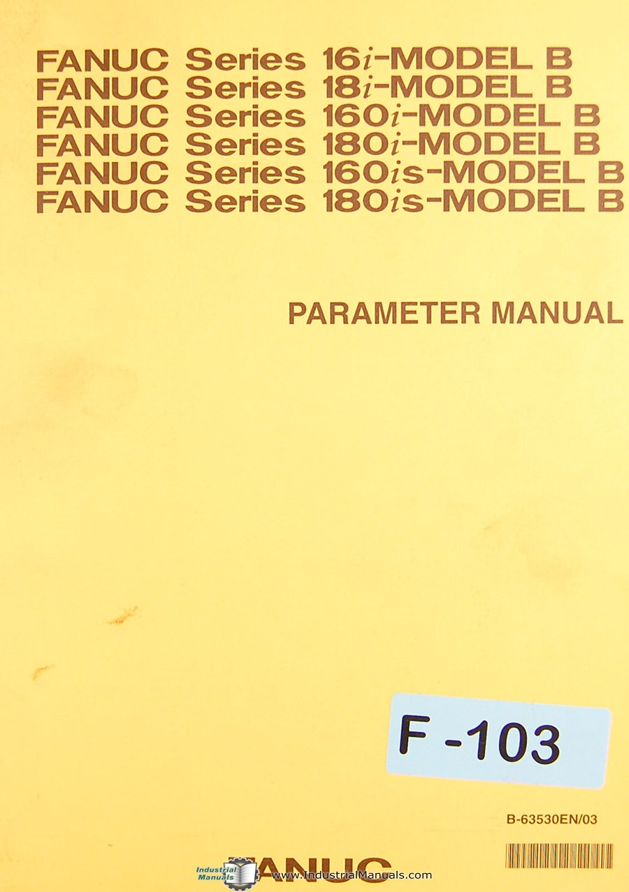 Fanuc Model B, 16i 18i 160i's, Parameter Manual: Fanuc