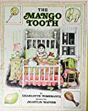 img - for The Mango Tooth book / textbook / text book