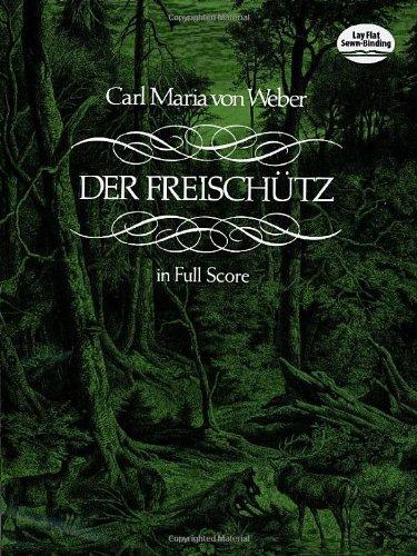 Der Freischütz in Full Score (Dover Music Scores)