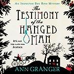 The Testimony of the Hanged Man | Ann Granger