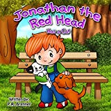 Children's books: Jonathan the Red Head has a cat: Illustrated book for kids