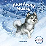 img - for HideAway Husky (HideAway Pets Books) book / textbook / text book