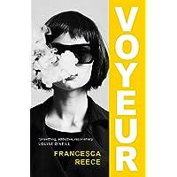 Voyeur: 'A genuinely thrilling summer holiday read' Stylist