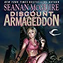 Discount Armageddon: InCryptid, Book 1 Audiobook by Seanan McGuire Narrated by Emily Bauer