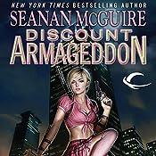 Discount Armageddon: InCryptid, Book 1 | Seanan McGuire